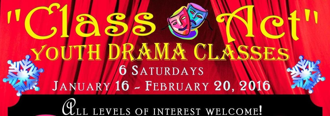 YOUTH DRAMA CLASSES begin January 16, 2016