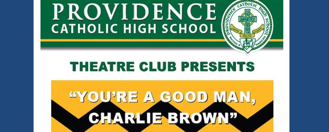 YOU'RE A GOOD MAN, CHARLIE BROWN by Providence High School October 27-30, 2016