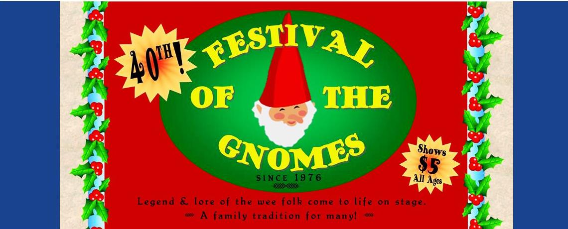 40th Festival of the Gnomes frolicks into town December 3 & 4, 2016