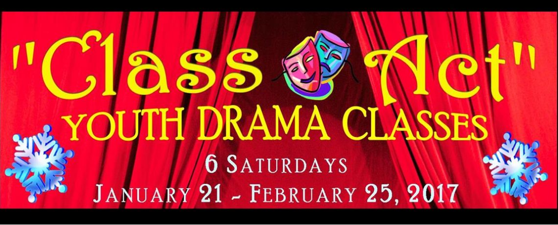 WINTER DRAMA CLASSES begin January 21, 2017