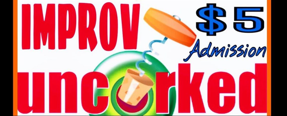 IMPROV UNCORKED opens February 10, 2017