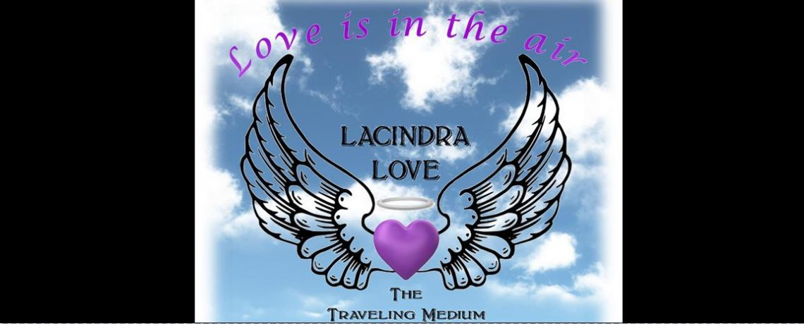 LACINDRA LOVE The Traveling Medium appears February 11, 2017