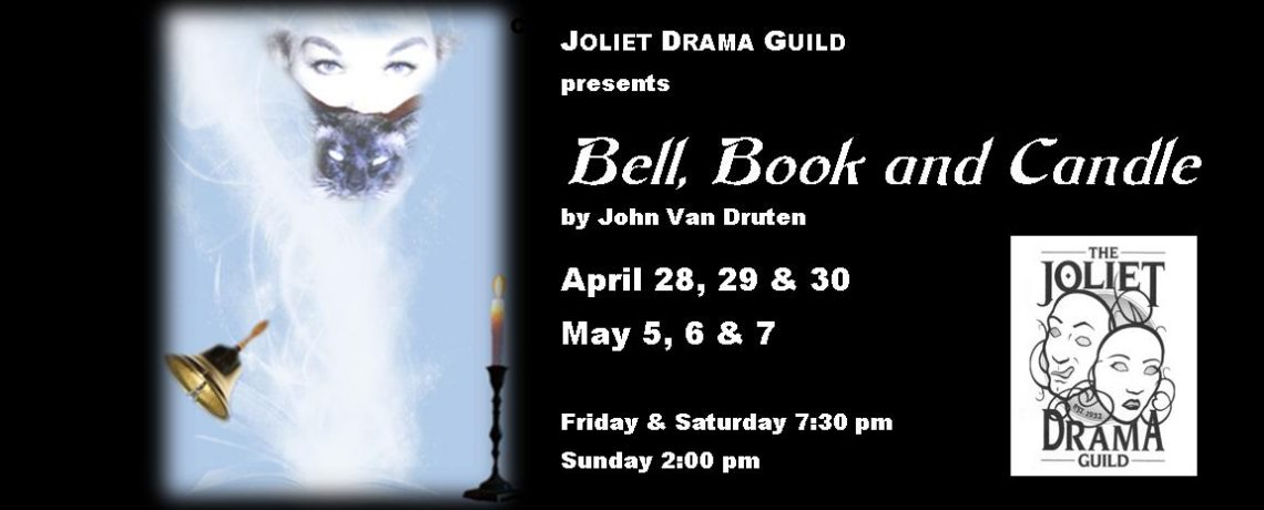 """JDG's """"BELL, BOOK & CANDLE"""" appears April 28-30 & May 5-7, 2017"""