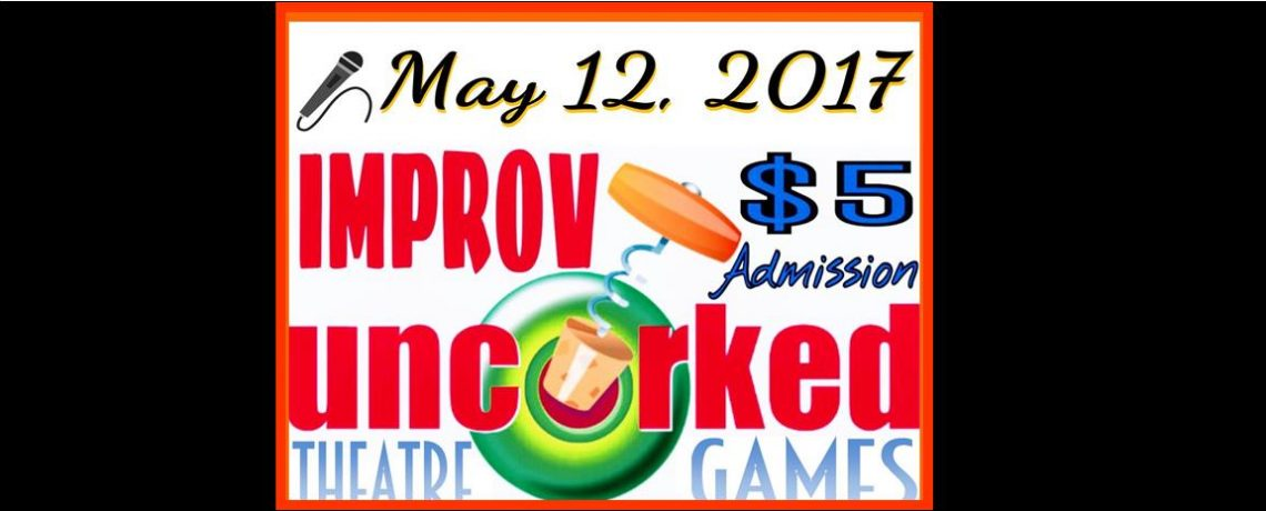 IMPROV UNCORKED giggles on May 12, 2017