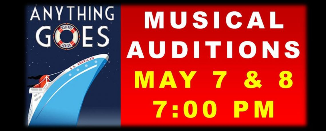 """""""ANYTHING GOES"""" AUDITIONS are in the spotlight May 7 & 8, 2017"""