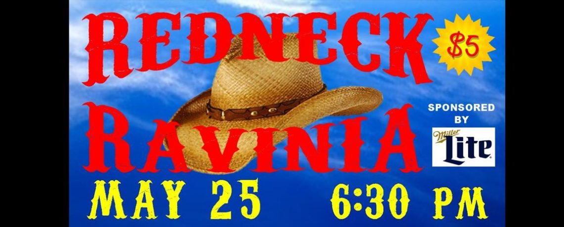 REDNECK RAVINIA fixin' folks for a good time May 25, 2017