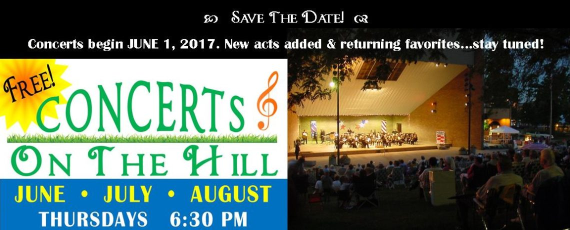 """43rd """"Concerts On The Hill"""" start June 1, 2017"""