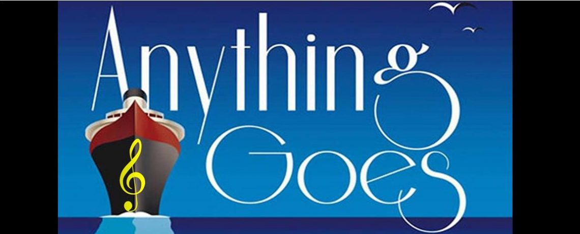 """Anything Goes"" Musical sails June 16, 17 & 23-25, 2017"