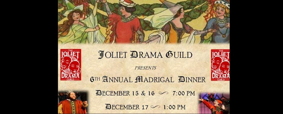 Madrigal Dinner by JDG December 15-17, 2017